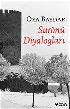 """""""Surönü Diyalogları"""" Oya Baydar-Can"""