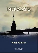 """""""Mekansız""""-Nabi Kımran-Kalkedon"""