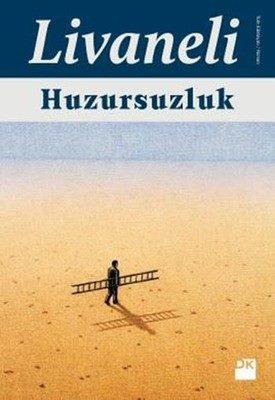 """Huzursuzluk""-Zülfü Livaneli-Dk"