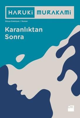 Karanlıktan Sonra- Haruki Murakami- Doğan Kitap